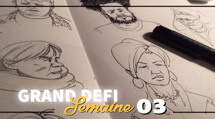 Grand Défi Croquis – Weekly Report 03