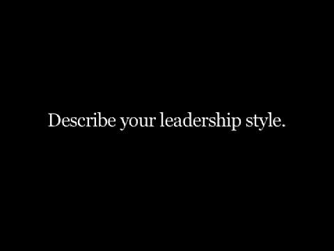 Describe your leadership style Office of the President Carleton