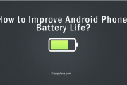 How to Improve Android Smartphone Battery Life?