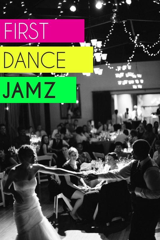 Playlist First Dance Jamz A Practical Wedding