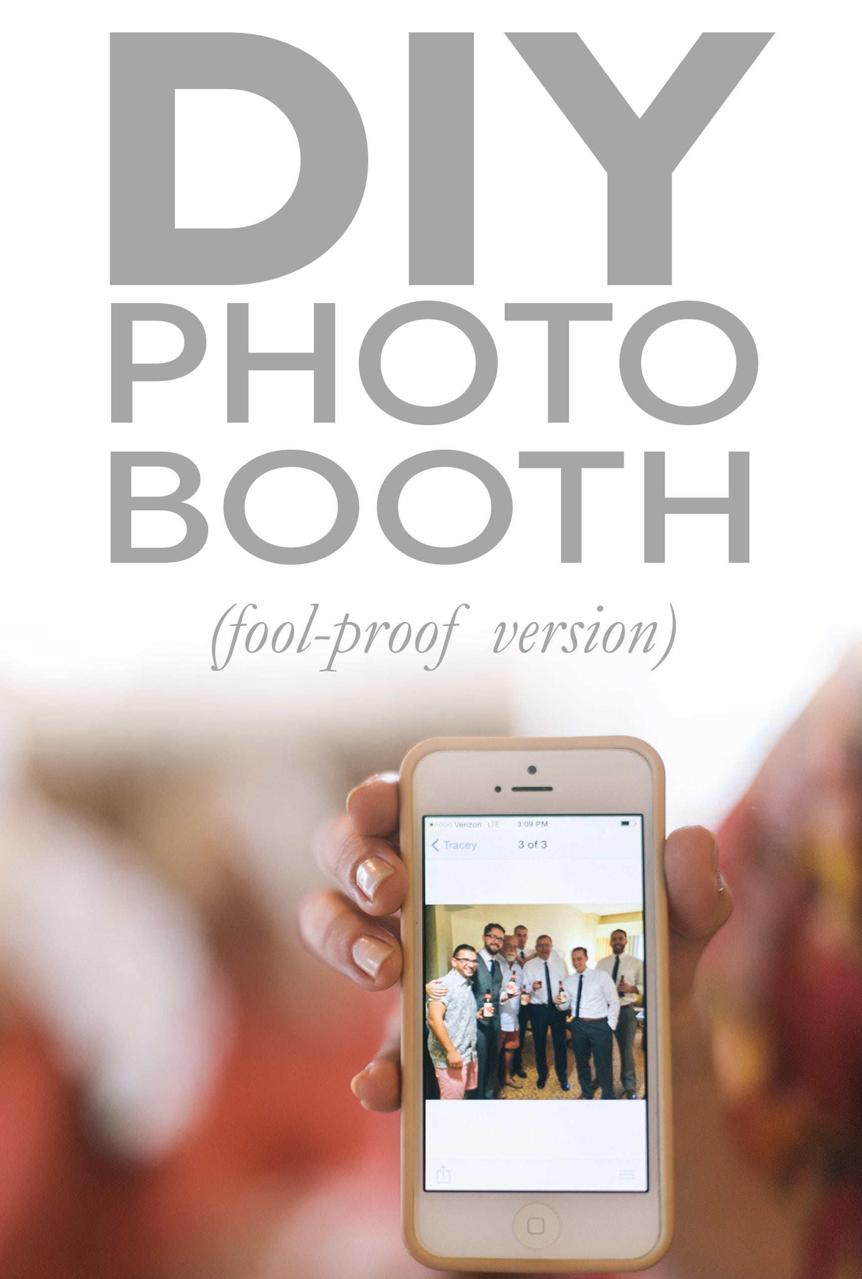 Diy Photo Booth 7 Foolproof Tips To Make Yours A Practical Wedding