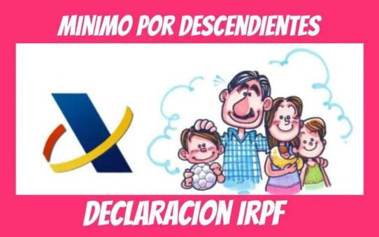 minimos por descendientes hijos en declaracion de la renta