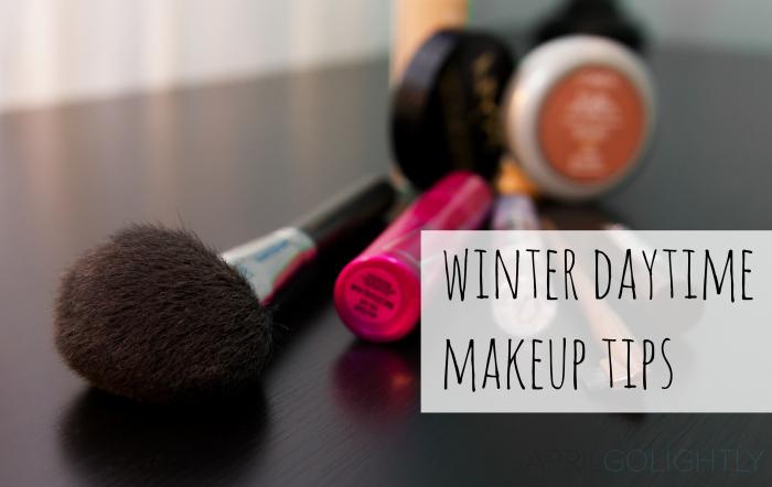 Winter Daytime Makeup Tips