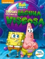Bob Esponja Vino De La Laguna Viscosa Poster Espa Ol