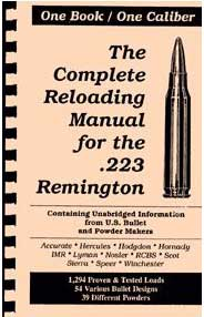 The Complete Reloading Manual for the .223 Remington (One Book, One Caliber)