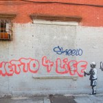 graffiti on wall reading Ghetto 4 life