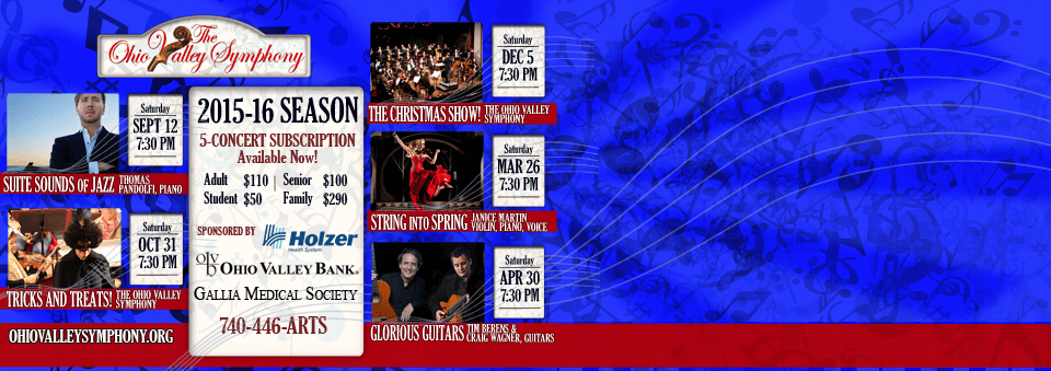 2015-16 Season Subscription! The Ohio Valley Symphony