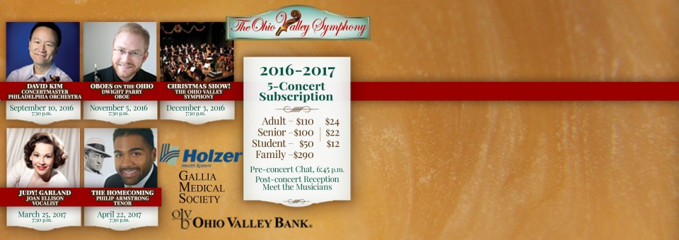 2016-17 Season Subscription! The Ohio Valley Symphony