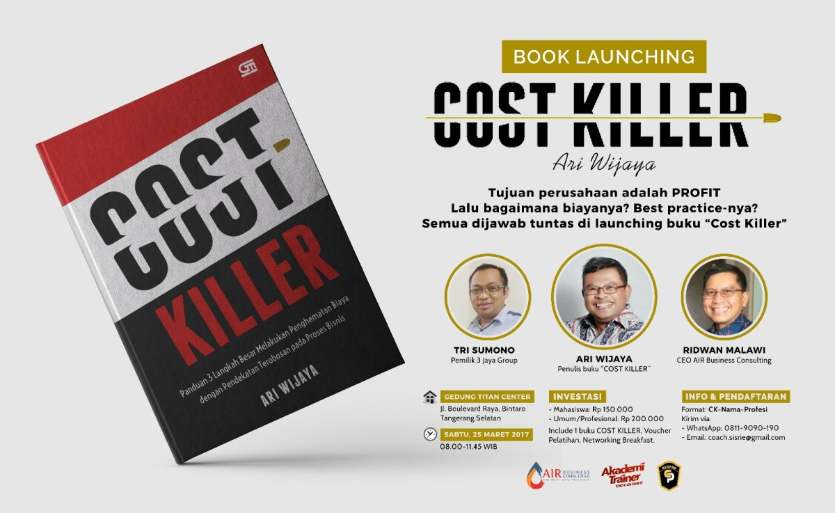 Book Launching Event – COST KILLER – Sabtu, 25 Maret 2017