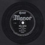 Deek Watson, Manor Label.
