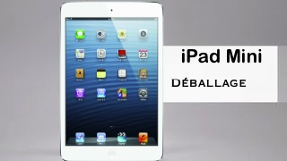iPad Mini Déballage