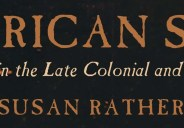 Susan Rather– For a long time, I felt quite sure that the jacket for my book The American School: Artists and Status in the Late Colonial and Early National Era […]