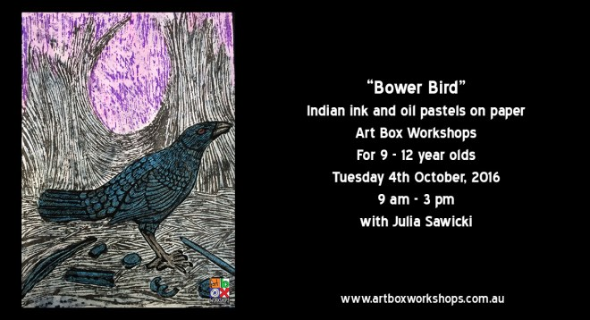 Bower Bird , Indian ink on paper spring school holiday workshops at Art Box Workshops