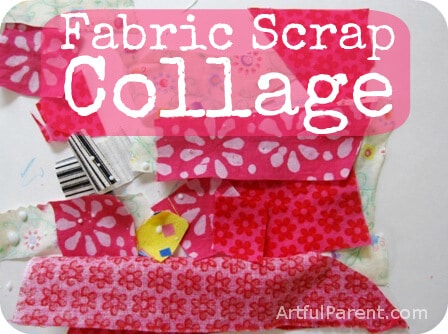 Fabric Scrap Collage for Kids