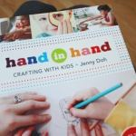 Hand in Hand: Crafting with Kids (New Book + Giveaway)
