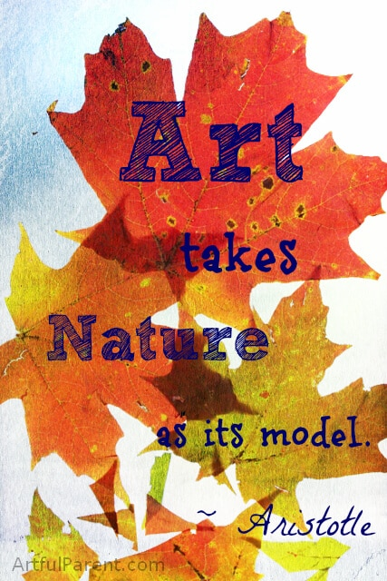 Art Takes Nature as its Model -Aristotle