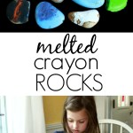 Melted Crayon Rocks — A Favorite in Our House!