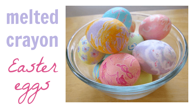 Making Melted Crayon Easter Eggs with Kids