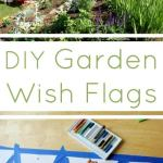 How to Make Garden Wish Flags