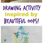 Beautiful Oops Book and Drawing Activity