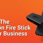 Amazon Fire Stick: Don't Risk Sticking Your Business