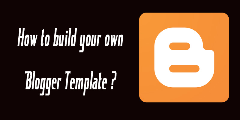 Create your own Blogger Template from scratch \u2022 Articles Teller