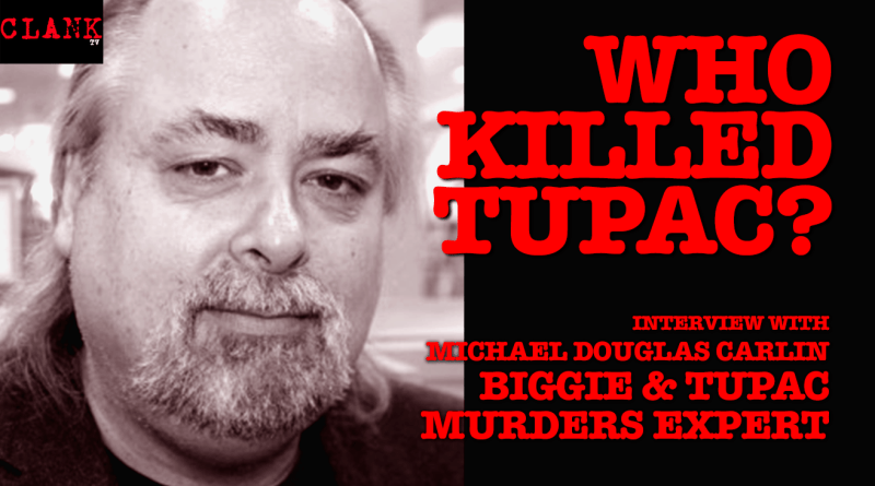 michael douglas carlin interview tupac