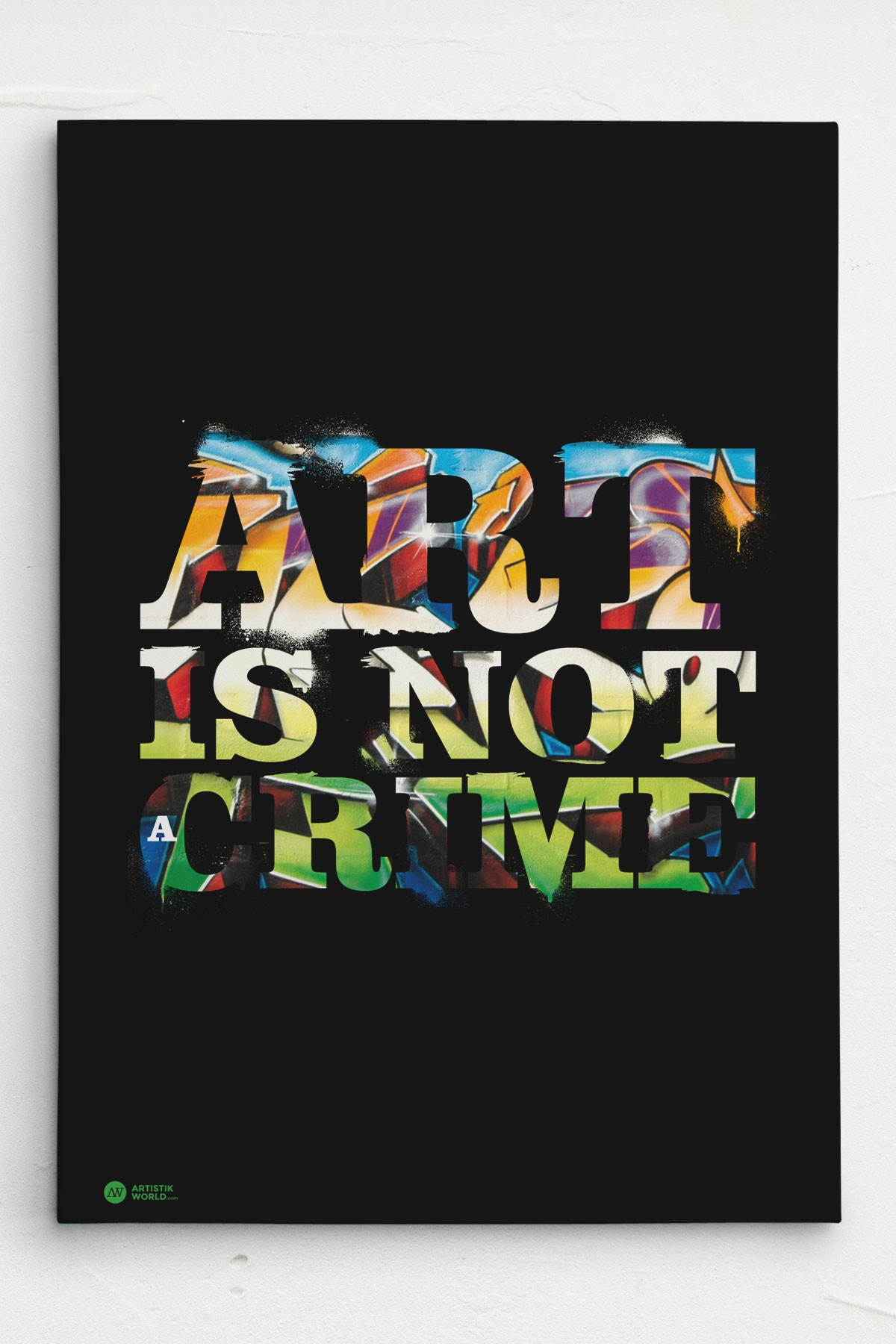 Art Bilder Leinwand Streetwear Clothing Artworks Art Is Not A Crime Leinwand Canvas