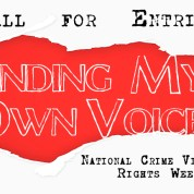 "Victims' Rights Gallery Exhibit, April 2017 ""Finding My Own Voice"""