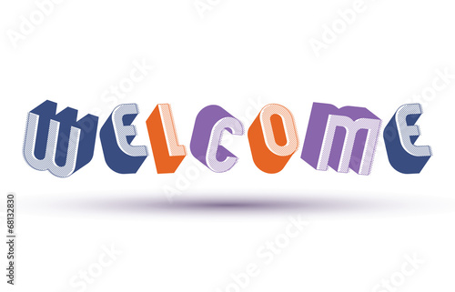 Welcome word, 3d retro style geometric letters - Buy this stock