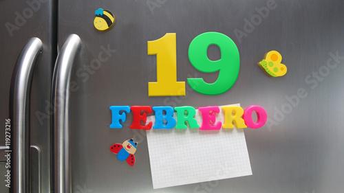 Febrero 19 (February 19 in Spanish language) calendar date made with