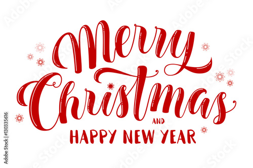 Merry Christmas and Happy New Year text, lettering for greeting