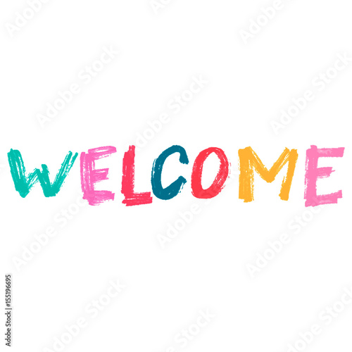 Cute print with lettering Hand drawn Welcome word - Buy this stock