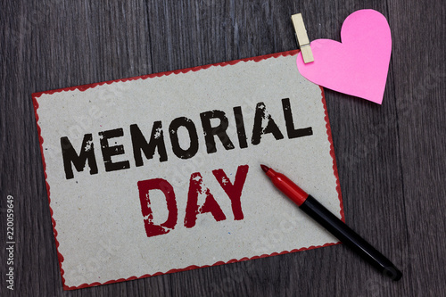 Text sign showing Memorial Day Conceptual photo To honor and