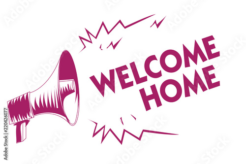 Conceptual hand writing showing Welcome Home Business photo