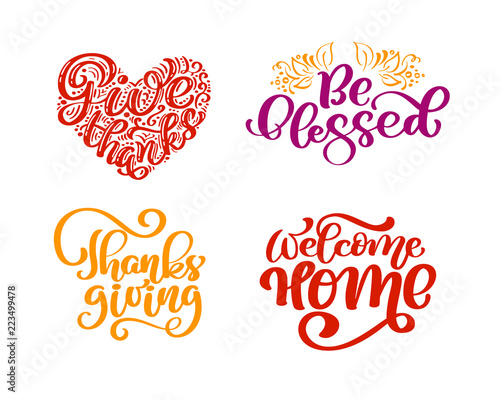 Set of calligraphy phrases Give Thanks, Be blessed, Thanksgiving Day