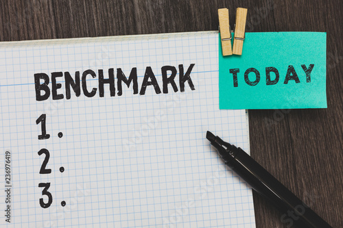 Writing note showing Benchmark Business photo showcasing standard