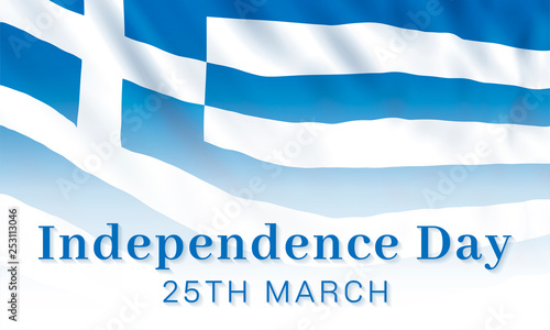 25th of March - Greek Independence Day, national holiday in Greece