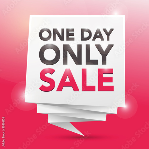 ONE DAY ONLY SALE , poster design element - Buy this stock vector - sale poster design