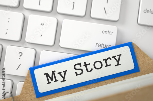 My Story Concept Word on Blue Folder Register of Card Index Blue