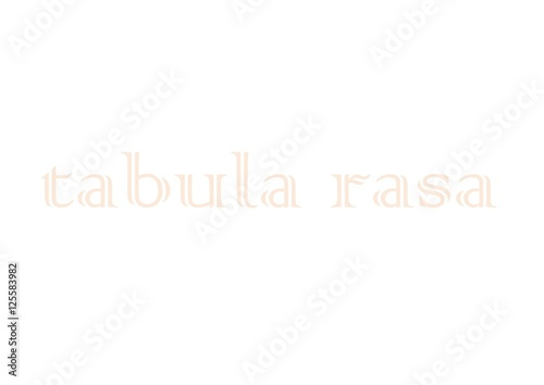 White background with the inscription tabula rasa in the middle It - blank writing sheet