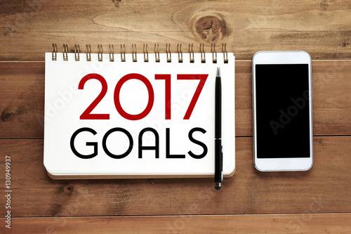 2017 goals word on notebook paper background - Buy this stock photo