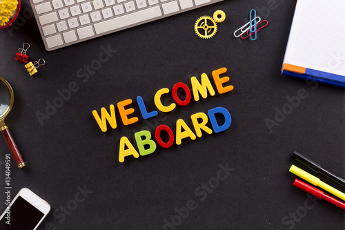 WELCOME ABOARD written with Colorful Letters - Buy this stock photo