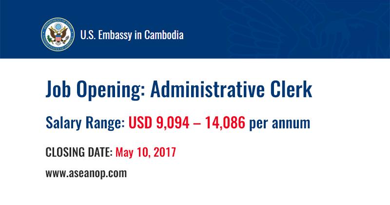 Job Opening at US Embassy in Cambodia (Administrative Clerk) - ASEAN