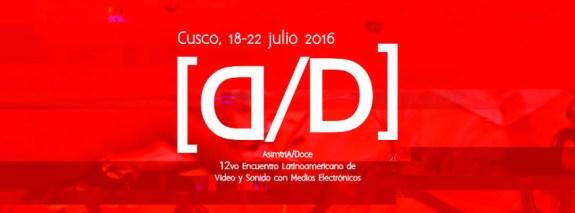A/D | AsimtriA/Doce | 12vo Encuentro Latinoamericano de Video y Sonido con medios electrónicos