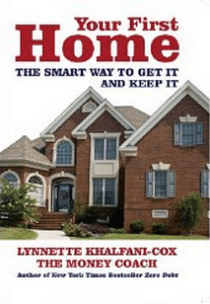 Your First Home Lynnette Khalfani-Cox