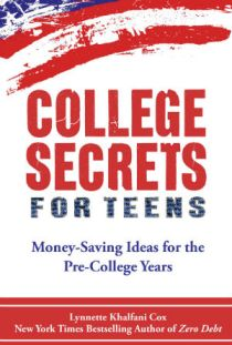 College Secrets for Teens by Lynnette Khalfani-Cox