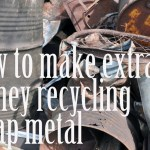 How to Make Extra Money Recycling Scrap Metal