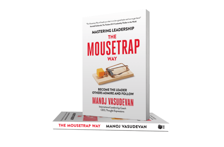 Mastering Leadership the Mousetrap Way by Manoj Vasudevan
