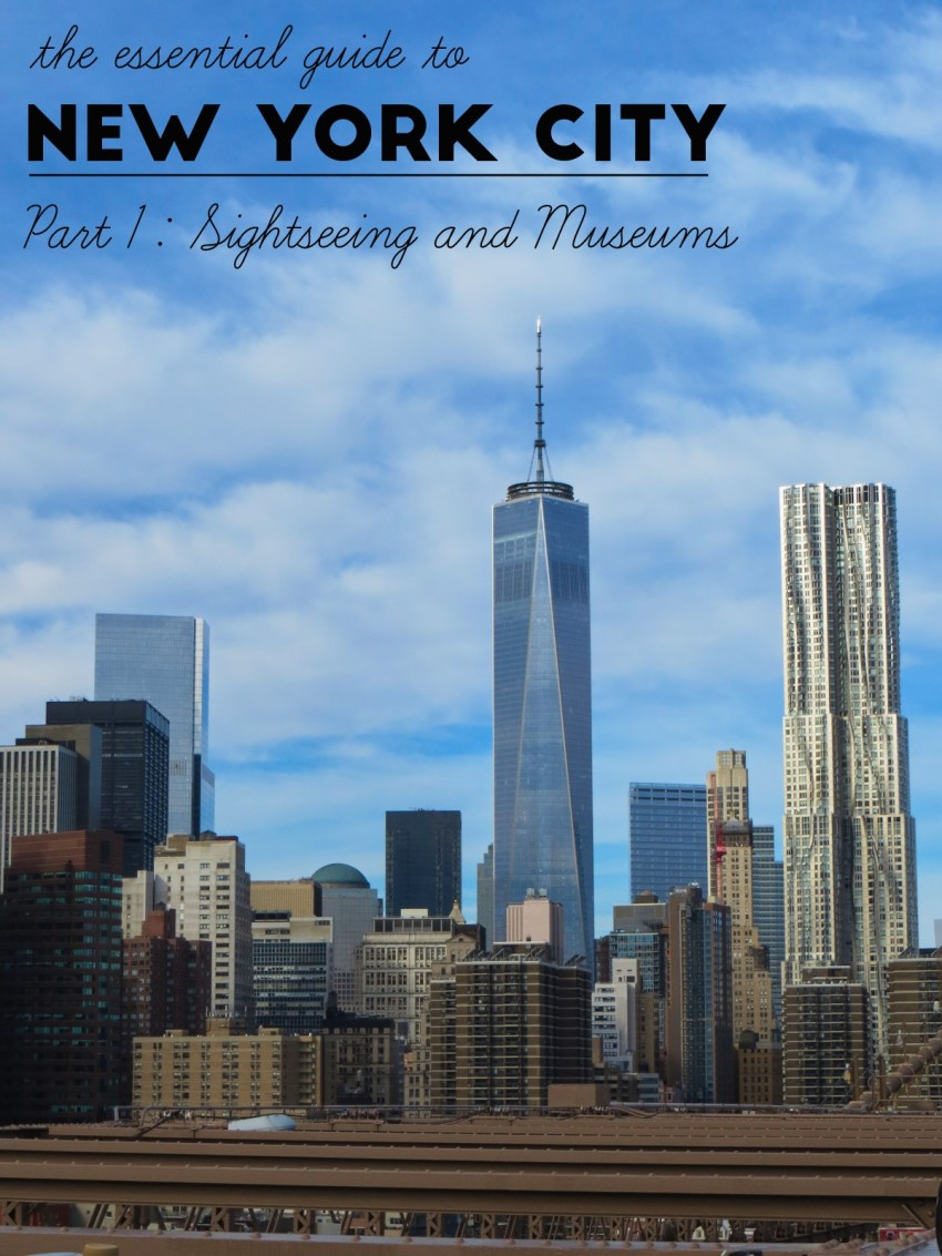 The Essential Guide to New York City: Sightseeing & Museums